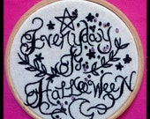 SALE Everyday Is Halloween Spooky Embroidery Hoop Witchy Gothic 10% Of Profits Donated To The Bat Conservation Trust