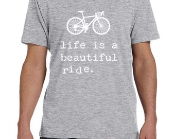 Mens Bicycle TShirt, Life Is a BEAUTIFUL Ride, Mens tShirt, Bicycle Jersey, Cykle Tee, Made in USA, Bicycle Shirt For Men