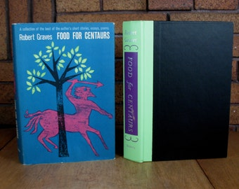 SALE - Food For Centaurs - Robert Graves 1st Edition HC with DJ 1960 - Sale (was 22 usd)