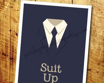 Suit Up - How I met your Mother, Barney Stinson quote print