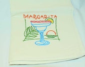 Hand Embroidered Vintage Design Tea Towel or Bar Towel, Mixed Drink Margarita Great Gift Idea #96