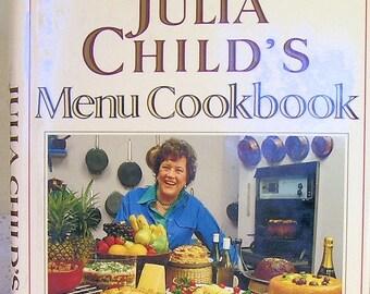 JULIA CHILD'S Menu Cookbook 1991 1st Edition