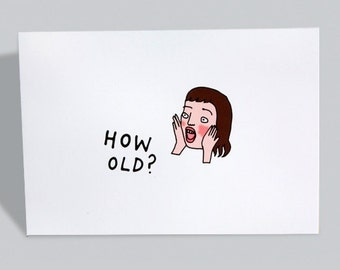 30th Birthday Card, 40th Birthday Card, 50th Birthday Card, Funny Birthday Card, Friend Birthday, Sarcastic Birthday Card  - HOW OLD?