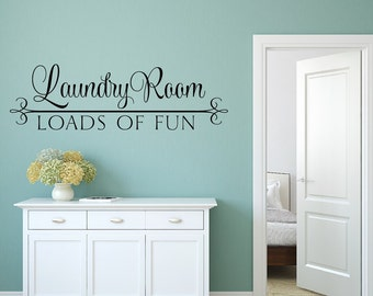 The Laundry Room Loads Of Fun Decal Fair The Laundry Room Decal Laundry Door Decal Loads Of Fun Decorating Design