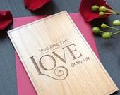Romantic 5th Year Anniversary Card - Valentines Card Romantic - Valentines Day Wood Card - Love of My Life