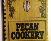 Pecan Cookery for the Gourmet, H.M. Thames Pecan Co. 1973