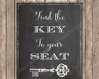 Chalkboard Find the Key To Your Seat Printable Sign