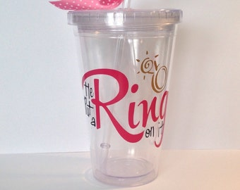Personalized Bachelorette Party Tumbler, He Put a Ring On It