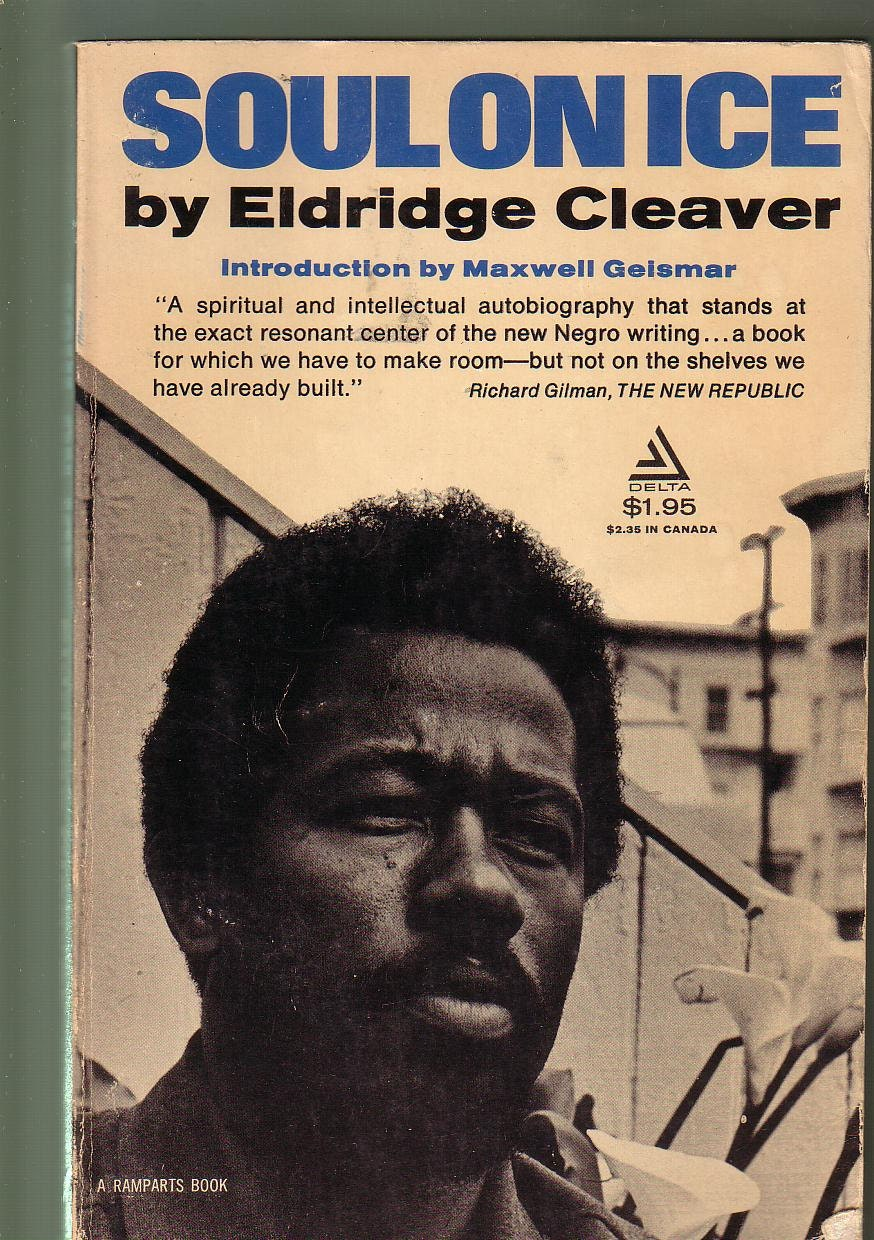 soul on ice essay The meaning and significance of white race in soul on ice by eldridge cleaver  words 890 view full essay more essays like this: eldridge cleaver, soul on ice .