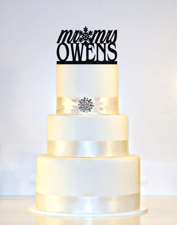 Winter Wedding Snowflake Cake Topper Personalized with Mr & Mrs and YOUR LAST NAME