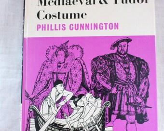 1968 Vintage Book Mediaeval & Tudor Costume by Phillis Cunnington