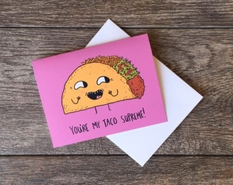 Funny Valentine Card - Taco Greeting Card
