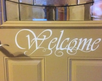 Fancy Welcome Front Door Vinyl Decal - Easier Than Paint or Stencils - Select Color