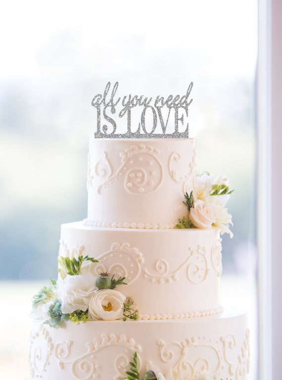 all you need is love silver cake topper