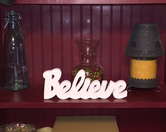 "Wooden ""Believe"" Sign"
