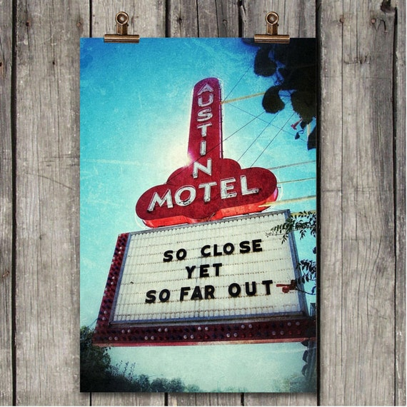 The Austin Motel Vintage Sign Austin Tx By Scarolaphotography