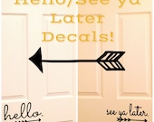 Hello/See Ya Later Decal Set