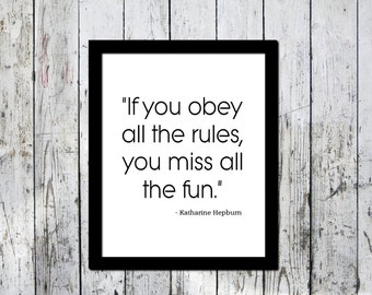 Typography print, Obey the rules, Katharine Hepburn quote, Downloadable print, Wall decor