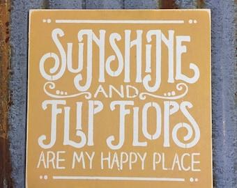 Sunshine ans Flip Flops - Handmade Wood Sign