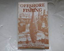 Offshore Fishing Book - The Fisherman Reprints - Compiled By Tim Coleman - Vintage 1986 - Softcover - 95 Pages in Excellent Condition