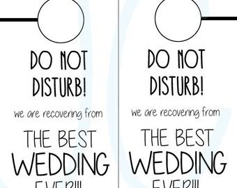 "Do Not Disturb Wedding Door Sign-  The Best Wedding Ever Sign 8.5x10"" Wedding Floral Sign - Digital Copy"