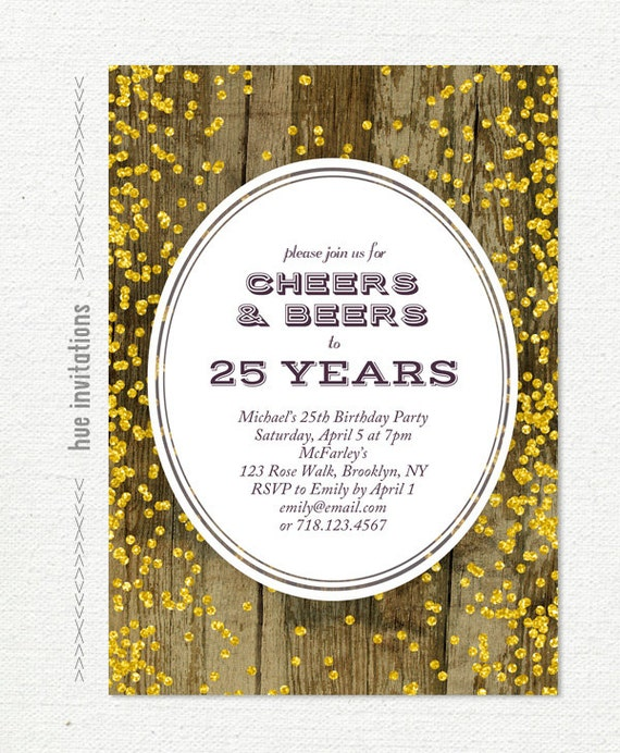 25th birthday invitation for men cheers beers to 25 years – 25th Birthday Party Invitations