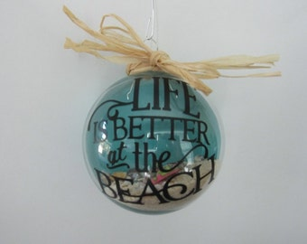 Glass Life is Better at the Beach Ornament