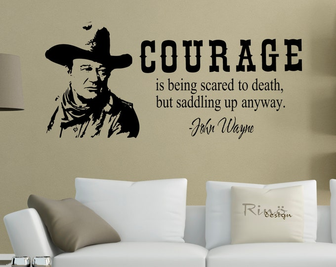 "Wall art / Wall decal John Wayne 22"" x 48"" The Duke Courage is being scared to death. quotes western country movie home decor vinyl sticker"