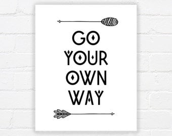 Inspiring quote printable wall art - printable artwork - black and white art - life quote print - motivational quote art - DIGITAL DOWNLOAD