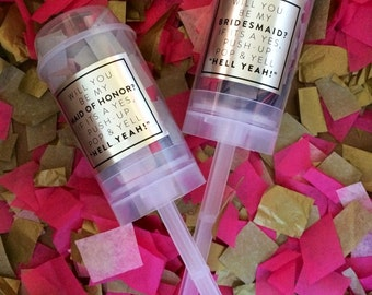 Will You Be My.... Maid of Honor, Bridesmaid, Jr. Bridesmaid Flower Girl, etc. Gold or Silver and Pink Confetti Poppers