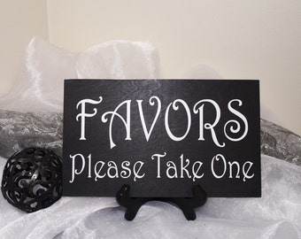 Favors Please Take One Wedding Sign, Favors Wedding Sign, Rustic Favors Wedding Sign, Reception Sign, Shabby Chic Favors Sign