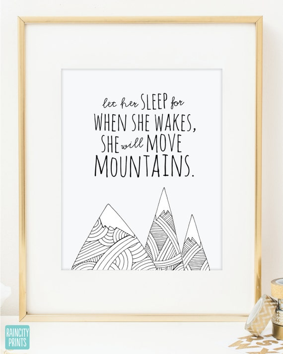 Girl Nursery Decor. Inspirational Art Print. When She Wakes She Will Move Mountains. Doodles Series Typographic Print. Wall Art. Baby Gift.