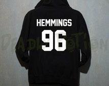 Hemmings 96 Shirt 5 Seconds of Summer Shirt Hoodie Unisex - Size S M L XL