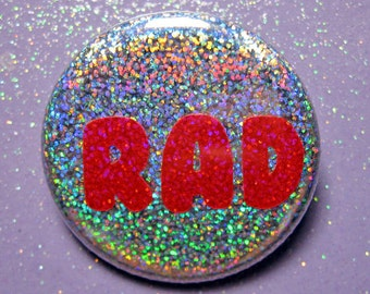Rad 80's pin, holographic glitter pin