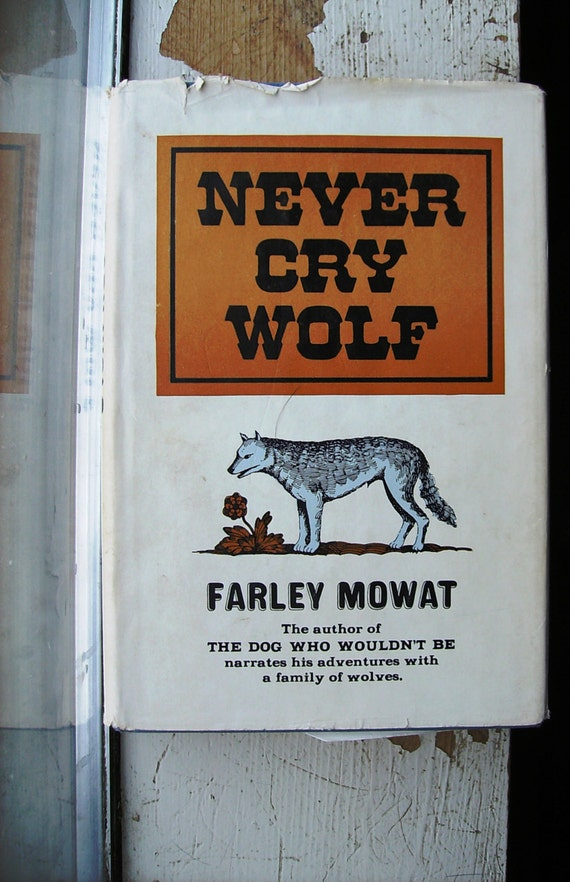 a literary analysis of observing wolves by mowat In never cry wolf mowat treats himself as a more prominent character, but  instead of judging or analyzing the eskimo by outside standards, they seek to  off in the nude to observe the caribou-hunting technique of a group of wolves and.