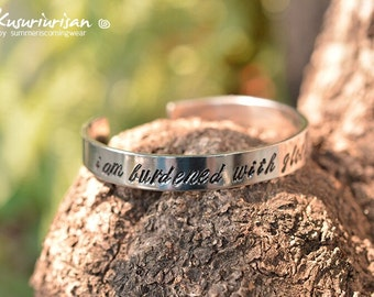 I am burdened with glorious purpose 8mm hand stamped Bracelet Cuff hand writing font