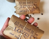 "Coffee Gift Set. Set of 3. Freshly roasted ""all you need is love and maybe coffee"" Unique Gift for All. Ready to ship."