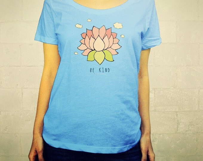 Be Kind Tee // Ladies Womens Shirt, scoop neck, T-shirt, Lotus, Illustration, Buddha, Buddhism, Mindful, Flower, Art, Clothing, Lisa Barbero