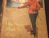 """1913 """"This Year's Book for Boys"""" Rare Book Collection of Stories, Tipped in Color Plates Hodder and Stoughton Publishers"""