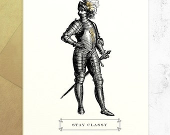 Stay Classy - Silly Funny Greeting Card