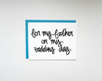 for my father on my wedding day card:  thank you card, mother's day card, father's day card