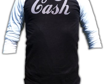 CASH T Shirt - 3/4 Sleeve Baseball Fashion T Shirt - Graphic tees for Men and Women