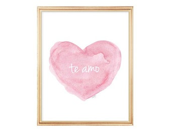 Newborn Gift, Te Amo, Pink Nursery Art, Spanish Nursery, New Baby Gift, I love You, Love Quote, Watercolor Art Print, Spanish Language,