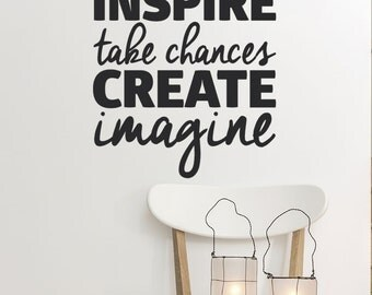 Inspirational Wall Decal - Home Office Quotes - Motivational Wall Decals - Dream - Inspire - Take Chances - Create - Imagine