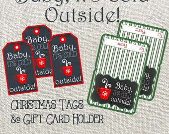 Baby It's Cold Outside Christmas Tag and Gift Card Holder. Perfect for Starbucks Gift Cards. Instant Digital Download
