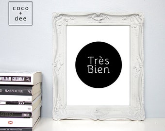French quote, Trés Bien, motivational quotes, french print, modern prints, french typography, quote poster, typographic print, inspirational