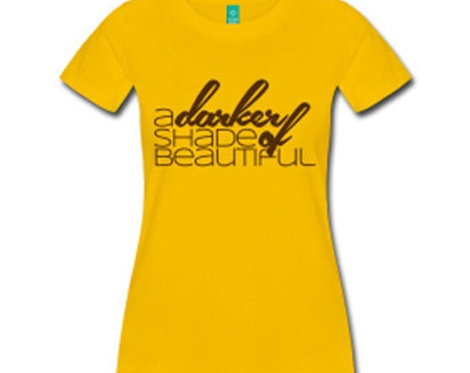 A Darker Shade of Beautiful Women's Fitted T-Shirt - Yellow