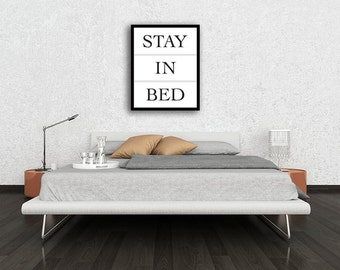 """Typography Poster """"Stay In Bed"""" Motivational Inspirational Happy Print Wall Home Decor Wall Art"""