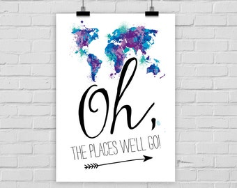 "fine-art print poster ""Oh, the places we'll go!"" world map travelling explore"