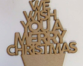 We wish you a merry christmas mdf sign